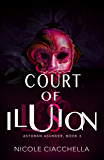 Court of Illusion (Astoran Asunder, book 3)
