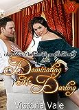 Dominating Mr. Darling (Scandalous Ballroom Encounters Book 5)
