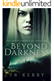 Beyond Darkness: The Order Chronicles: Book One