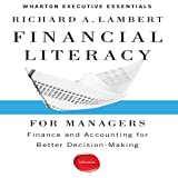 Financial Literacy for Managers: Finance and Accounting for Better Decision-Making