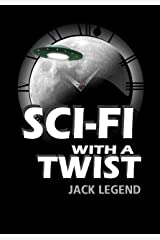 Sci-Fi with a Twist Kindle Edition