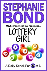 LOTTERY GIRL: part 5 of 6 Kindle Edition