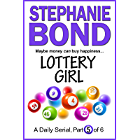LOTTERY GIRL: part 5 of 6