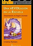 Una rEVOLución en la escuela: Despertando al dragón dormido