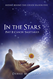 In The Stars Part II: Cancer–Sagittarius (Hiding Behind The Couch Book 5)