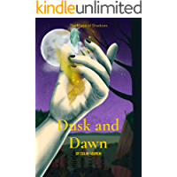Dusk and Dawn: A Cultivation Novel (The Mage of Shadows Book 2)