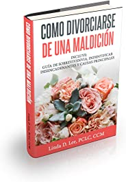 How to Divorce a Curse (spanish edition)