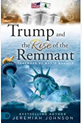 Trump and the Rise of the Remnant Paperback