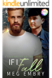 If I Fall: A Holiday Romance (Vale Valley Season Four Book 4)
