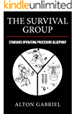 The Survival Group: Standard Operating Procedure Blueprint