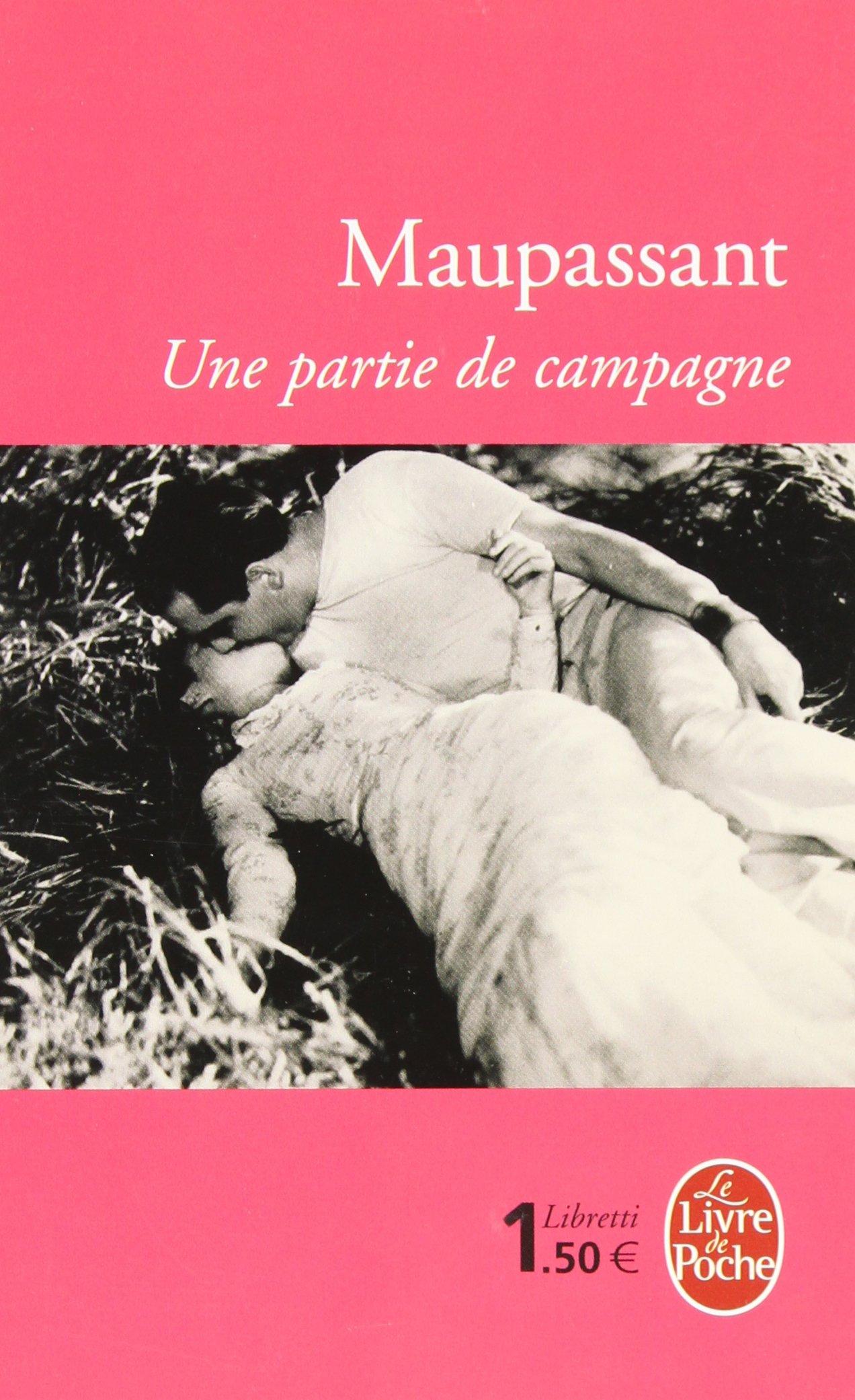 Amazon Fr Une Partie De Campagne Guy De Maupassant Livres