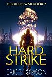 Hard Strike (Decker's War Book 7)