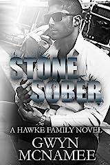Stone Sober: A Hawke Family Novel (The Hawke Family Book 3) Kindle Edition