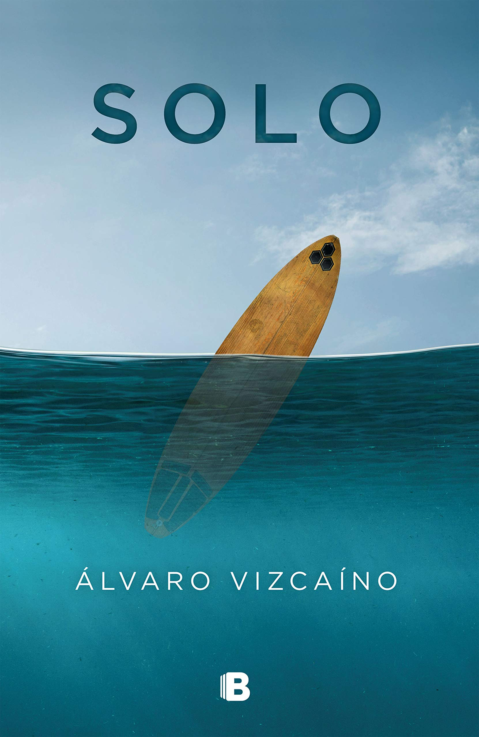 Solo (VARIOS) Tapa blanda – 18 oct 2018 Álvaro Vizcaíno B (Ediciones B) 8466664777 FICTION / Biographical