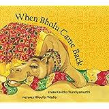 When Bholu Came Back