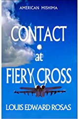 CONTACT AT FIERY CROSS (The Contact Chronicles of Robot Planet Book 2) Kindle Edition