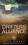 Drifters' Alliance, Book 2 (English Edition)