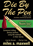 Die By The Pen: A Naomi Soul Mystery-Thriller, 2nd Edition (State Of Reason)