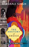The Anatomy of Choice
