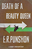 Death of A Beauty Queen (The Bobby Owen Mysteries Book 5)