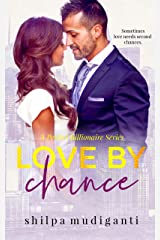 Love by Chance: A Perfect Billionaire Series Kindle Edition