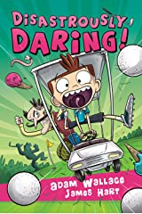 Disastrously Daring! Kindle Edition