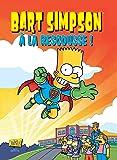 Bart Simpson T12 - A la rescousse