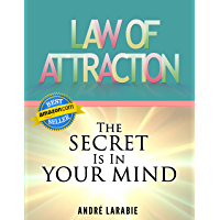 Law Of Attraction: The Secret Is In Your Mind (English Edition)