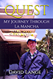 Quest: My Journey Through La Mancha