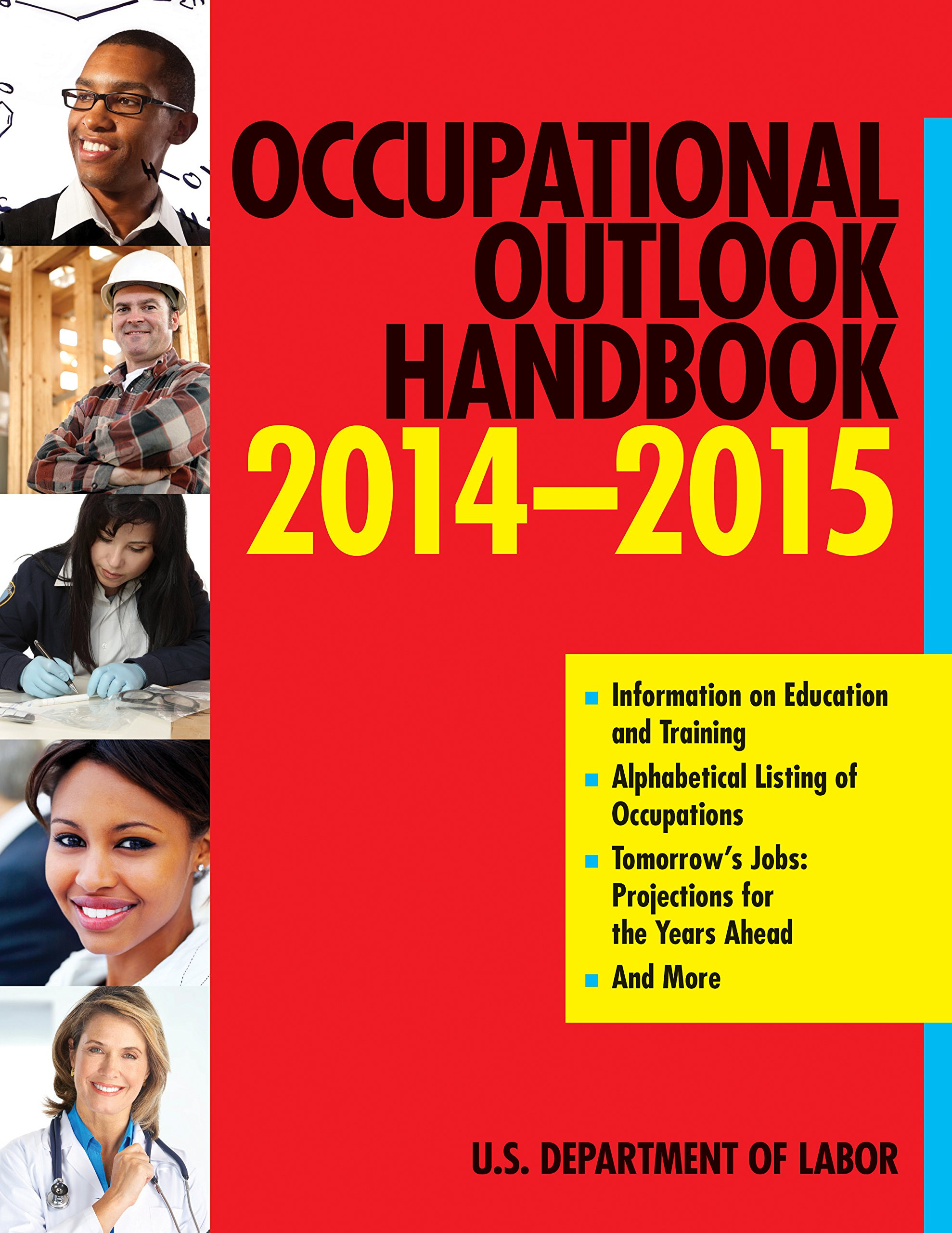 occupational outlook handbook 2014 2015 occupational outlook occupational outlook handbook 2014 2015 occupational outlook handbook norton the u s department of labor 9781628738117 amazon com books