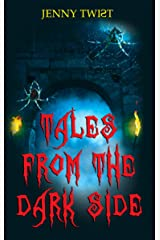 Tales from the Dark Side: Nine short horror stories for Halloween Kindle Edition