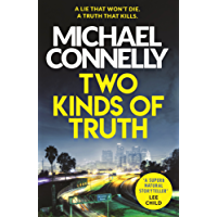 Two Kinds of Truth: The New Harry Bosch Thriller (Harry Bosch Series) (English Edition)