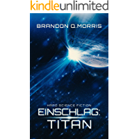 Einschlag: Titan: Hard Science Fiction (German Edition) book cover