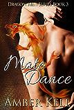 Mate Dance (Dragon Men Book 3)