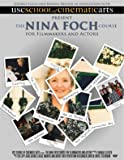 The Nina Foch Course for Filmmakers and Actors