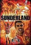 Sunderland's Greatest Games