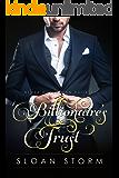 Billionaire's Trust (Billionaire Romance: Never Never Man Series Book 5)