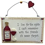 "SHABBY CHIC WOODEN SIGN ""I live for the nights"""