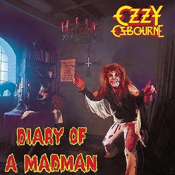 Resultado de imagem para Ozzy Osbourne – Diary of A Mad Man