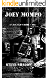 Joey Mompo: A Chicago Crime Tale