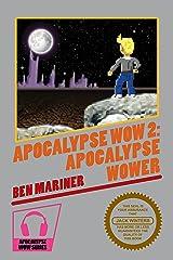 Apocalypse Wow 2: Apocalypse Wower Kindle Edition