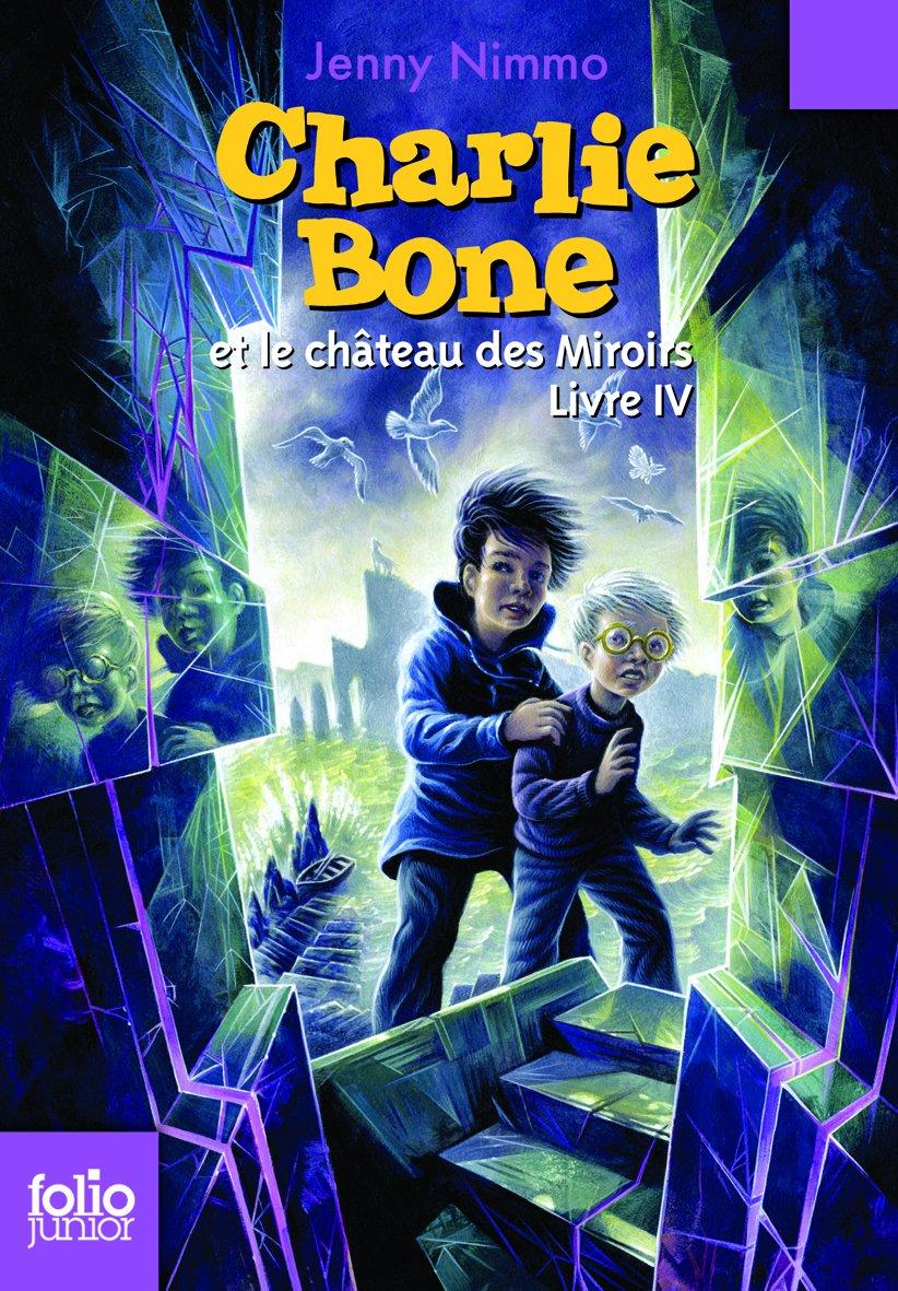 Amazon  Charlie Bone, Iv : Charlie Bone Et Le Ch�teau Des Miroirs  Jenny  Nimmo, Kellie Str�m, Vanessa Rubio  Livres