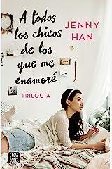 Trilogía A todos los chicos de los que me enamoré (pack) (Spanish Edition) Kindle Edition