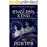 The English King: England: The Second Viking Age (The Earls of Mercia Book 10)