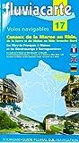 Fluviacarte 17 Canaux de la Marne au Rhin: Nautischer Führer für die Saar und den Nordzweig des Rhein-Rhône-Kanals