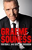 Graeme Souness – Football: My Life, My Passion