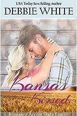 Kansas Kissed (Romance Across State Lines Book 2)