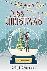 Miss Christmas: A heartwarming romance and 2017 Hallmark film. Kindle Edition