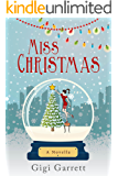Miss Christmas: A heartwarming romance and 2017 Hallmark film.