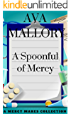 A Spoonful of Mercy: A Mercy Mares Collection (Books 4 - 6)
